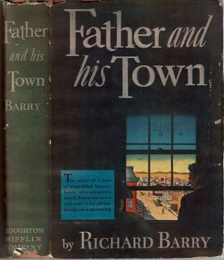 Father and His Town. Richard Barry.