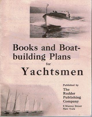 Books and Boat-Building Plans for Yachtsmen : The Rudder Nautical Library. The Rudder.