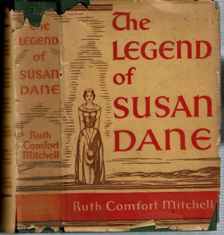 The Legend of Susan Dane. Ruth Comfort Mitchell