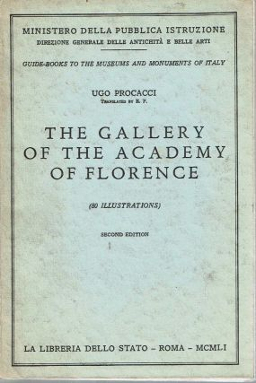 The Gallery of the Academy of Florence. Ugo Procacci, E F