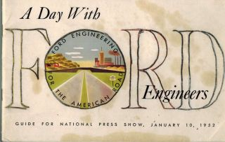 A Day With Ford Engineers : Guide for National Press Show January 10 1952. Ford Motor Company