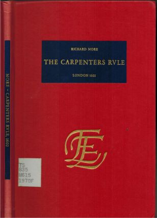 The Carpenters Rvle : [carpenter's rule] London 1602. Richard More