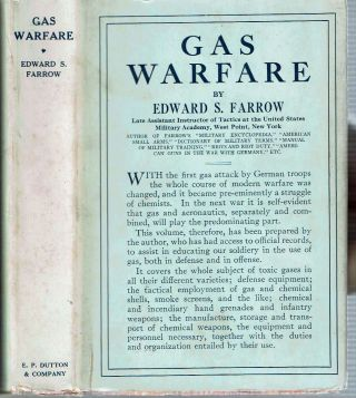 Gas Warfare. Edward Samuel Farrow