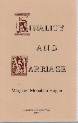 Finality and Marriage. Margaret Monahan Hogan