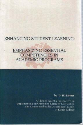 Enhancing Student Learning : Emphasizing Essential Competencies in Academic Programs. Donald W....