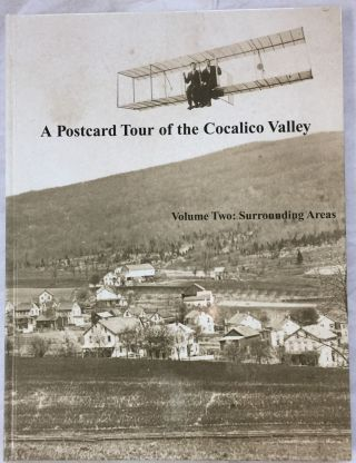 A Postcard Tour of the Cocalico Valley : Volume Two : Surrounding Areas. James W. Brodt