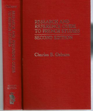 Research and Reference Guide to French Studies. Charles B. Osburn