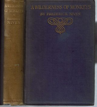 A Wilderness Of Monkeys. Frederick Niven
