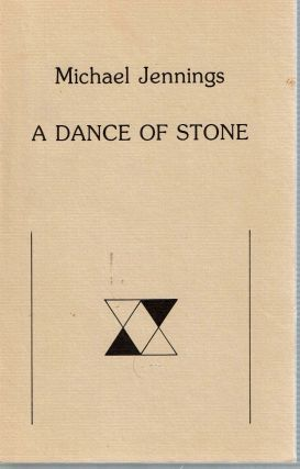 A Dance Of Stone. Michael Jennings