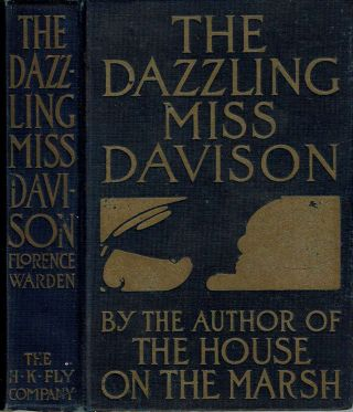 The Dazzling Miss Davison. Florence Warden, Florence Alice Price James