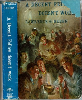 A Decent Fellow Doesn't Work : Experiences of an Easy-Going Traveller in Search of Pleasure,...