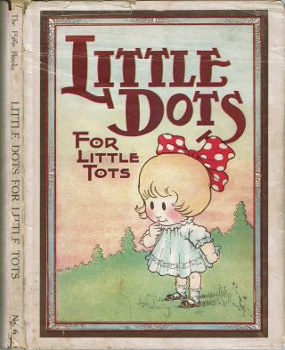 Little Dots For Little Tots : For Boys and Girls. listed