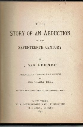 The Story of an Abduction in the Seventeenth Century