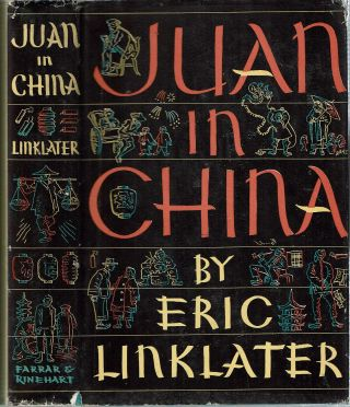 Juan In China. Eric Linklater