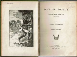 Daring Deeds : And Tales of Peril and Adventure