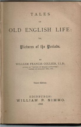 Tales Of Old English Life : or, Pictures of the Periods