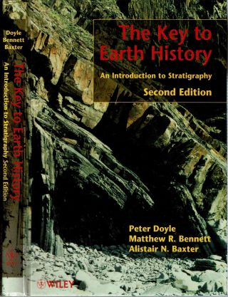 The Key to Earth History : An Introduction to Stratigraphy : Second Edition. Peter Doyle,...