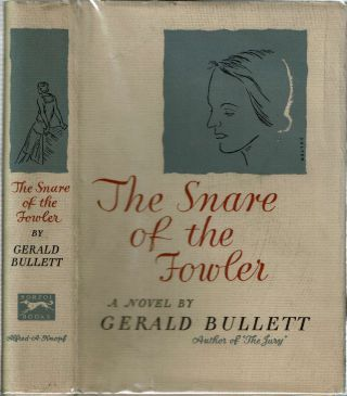 The Snare Of The Fowler. Gerald Bullett