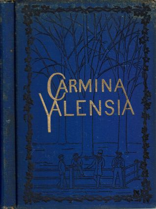 Carmina Yalensia : A Collection of Yale College Songs with Music and Piano-Forte Accompaniment....