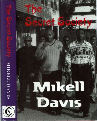The Secret Society. Mikell Davis