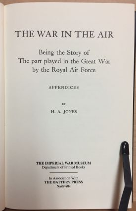 The War in the Air : Being the Story of the Part Played in the Great War by the Royal Air Force : Appendices