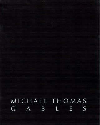 Michael Thomas : Gables : Architectural Photography. Stanley I Grand, William F. Stern