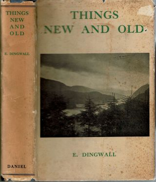 Things New And Old. Evalyn Dingwall, afterwards Evalyn Westacott