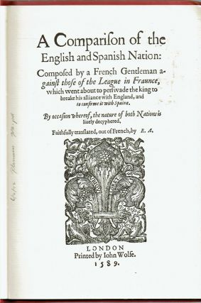 A Comparison of the English and Spanish Nation : London 1589