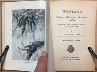 Incaland : A Story of Adventure in the Interior of Peru : and the Closing Chapters of the War with Chile