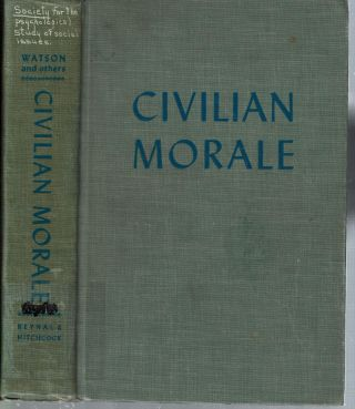 Civilian Morale. Goodwin Barbour Watson, Society for the Psychological Study of Social Issues