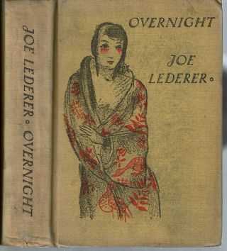 Overnight. Joe Lederer, Guy Endore, Josefine