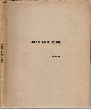 Green Jade Bowl. William E. Jr Paulk