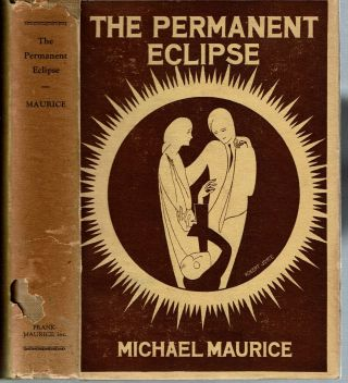 The Permanent Eclipse. Michael Maurice, Conrad Arthur Skinner