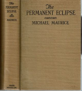 The Permanent Eclipse