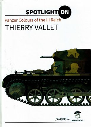 Panzer Colours of III Reich. Thierry Vallet