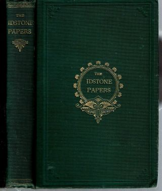 "The ""Idstone"" Papers : A Series of Articles and Desultory Observations on Sport and Things in..."