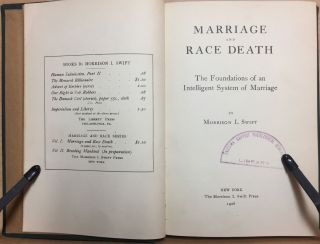 Marriage and Race Death : The Foundations of an Intelligent System of Marriage