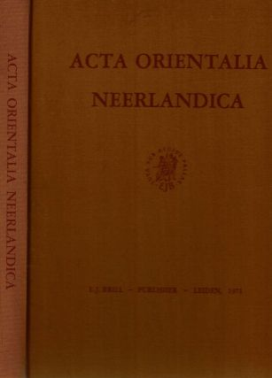 Acta Orientalia Neerlandica : Proceedings Of The Congress Of The Dutch Oriental Society held in...