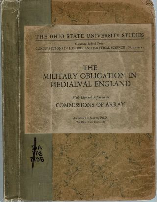 The Military Obligation in Mediaeval England : with especial reference to Commissions of Array....