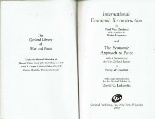 International Economic Reconstruction ; and The Economic Approach to Peace