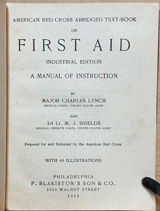 American Red Cross Abridged Text-Book on First Aid : Industrial Edition : A Manual of Instruction