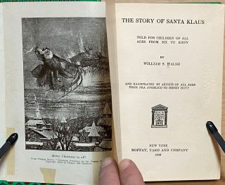 The Story of Santa Klaus : Told for children of all ages from six to sixty