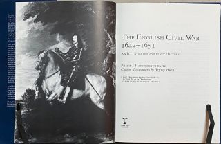 The English Civil War 1642-1651 : An Illustrated Military History