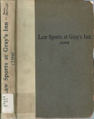 Law Sports At Gray's Inn (1594) : Including Shakespeare's connection with the Inn's of Court,...