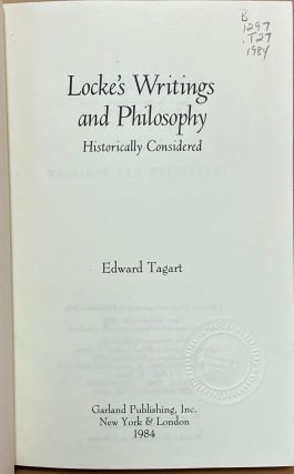 Locke's Writings and Philosophy : Historically Considered and Vindicated from the Charge of Contributing to the Scepticism of Hume