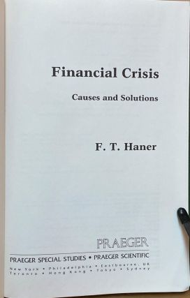 Financial Crisis : Causes and Solutions