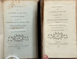 Letters from a Father to His Son on Various Subjects, Relative to Literature and the Conduct of Life : [2 volumes] [Volume I] Written in the Years 1792 and 1793 [and] Vol II Written in the Years 1798 and 1799