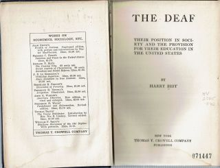 The Deaf : Their Position in Society and the Provision for their Education in the United States