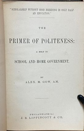 The Primer of Politeness : A Help to School and Home Government