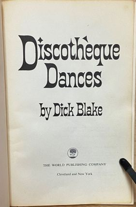 Discotheque Dances : [Teach Yourself the Newest Dances]